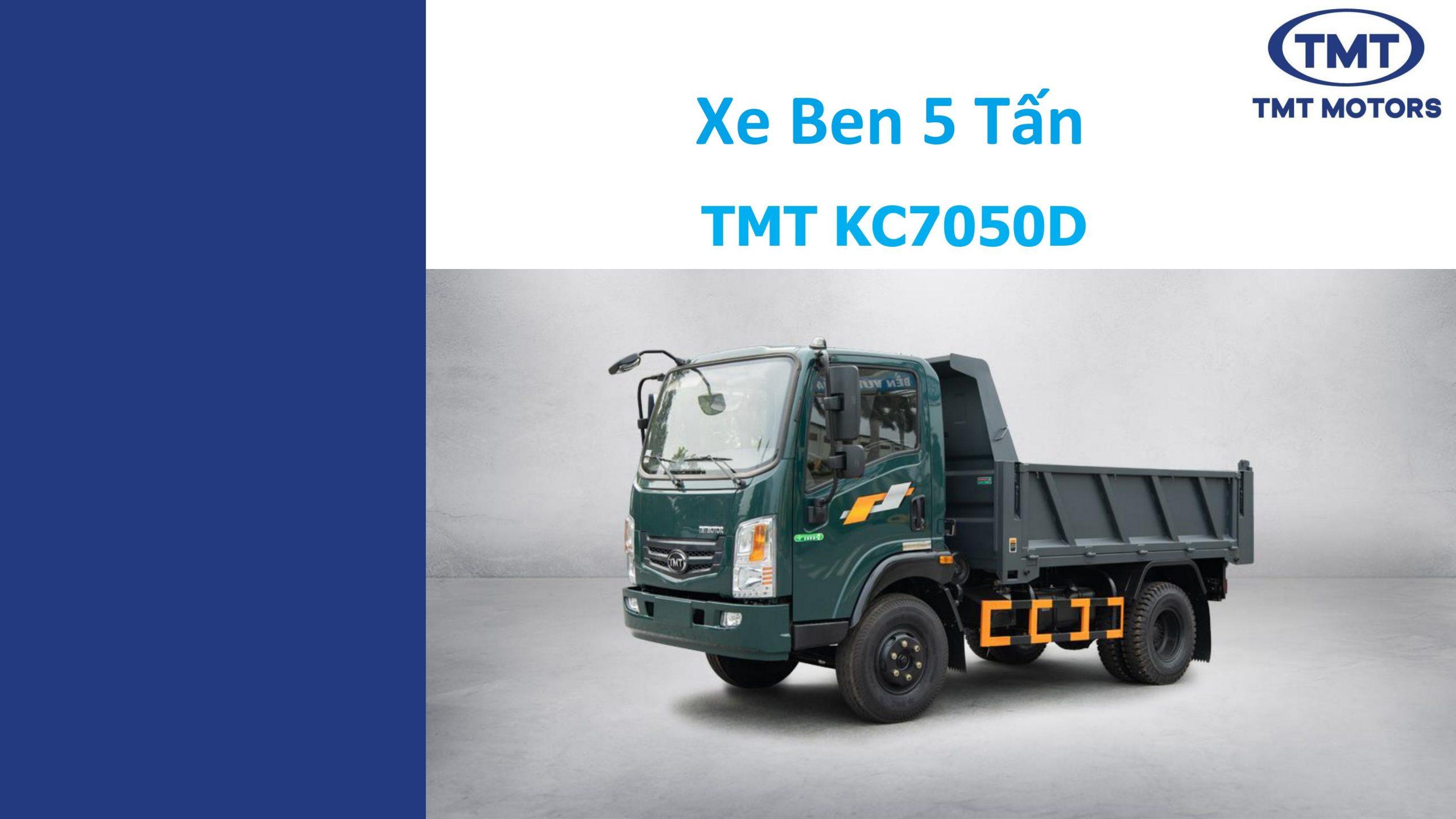 Xe ben TMT 5 Tấn KC7050D